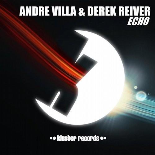 Andre Villa & Derek Reiver - Echo (Original mix)
