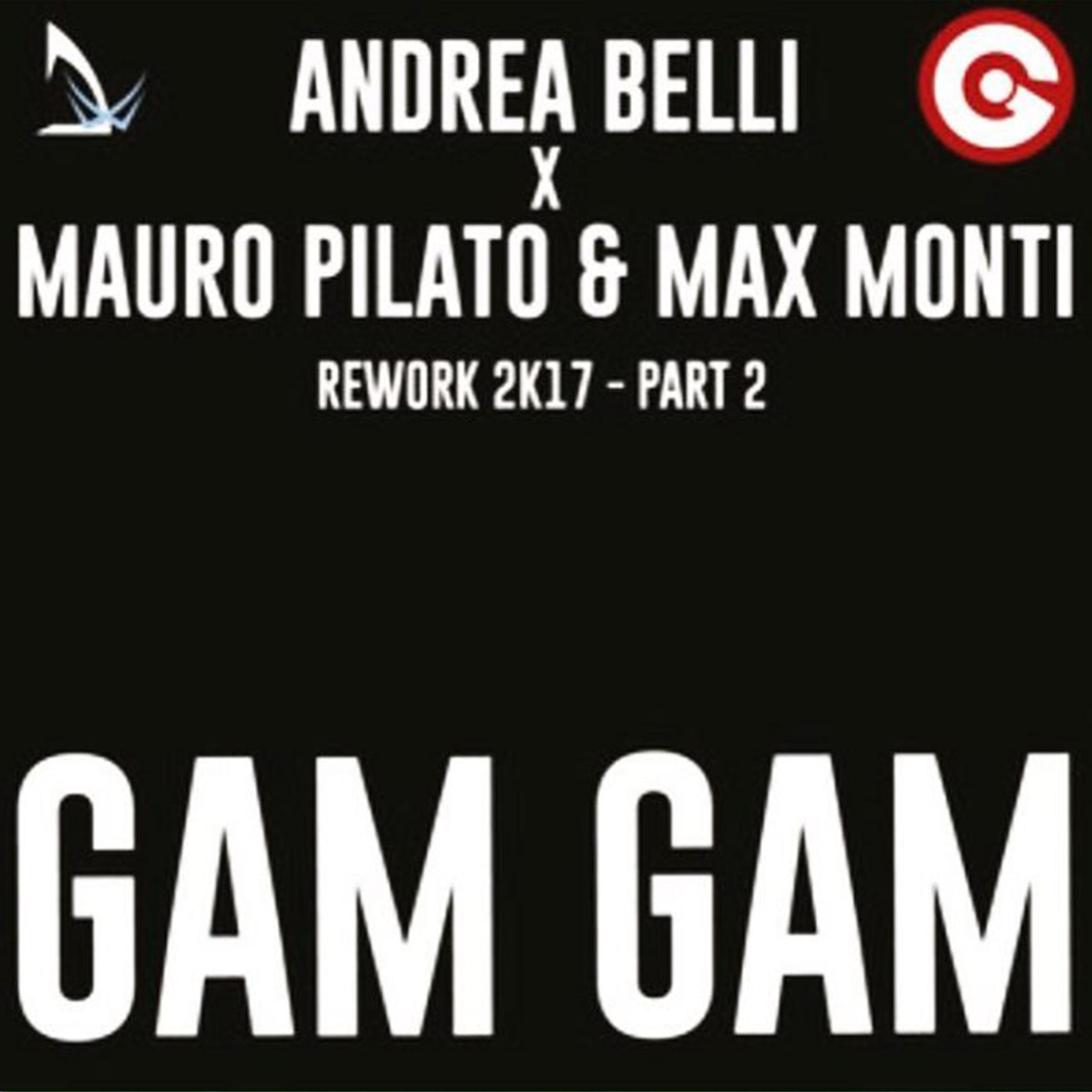 Belli X Pilato & Monti - Gam Gam (Derek Reiver & NikQ Remix)