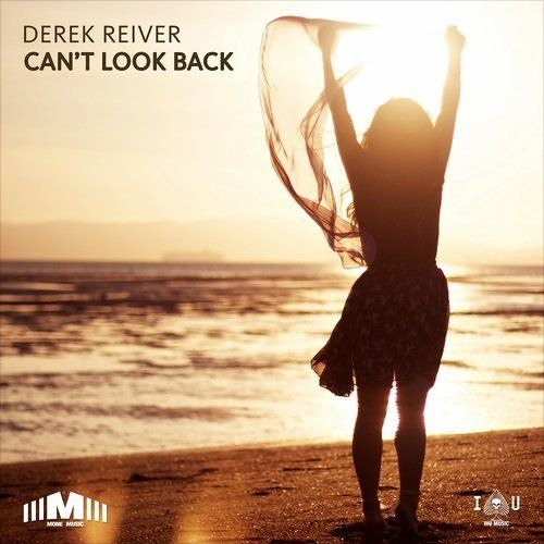 DEREK REIVER - CAN'T LOOK BACK