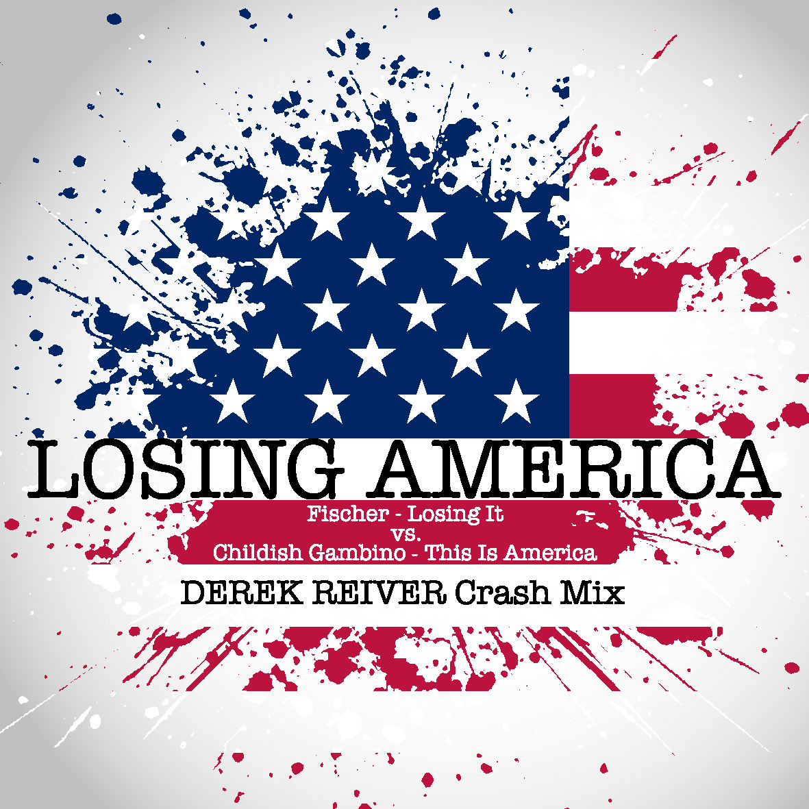 Losing America - DEREK REIVER Crash Mix