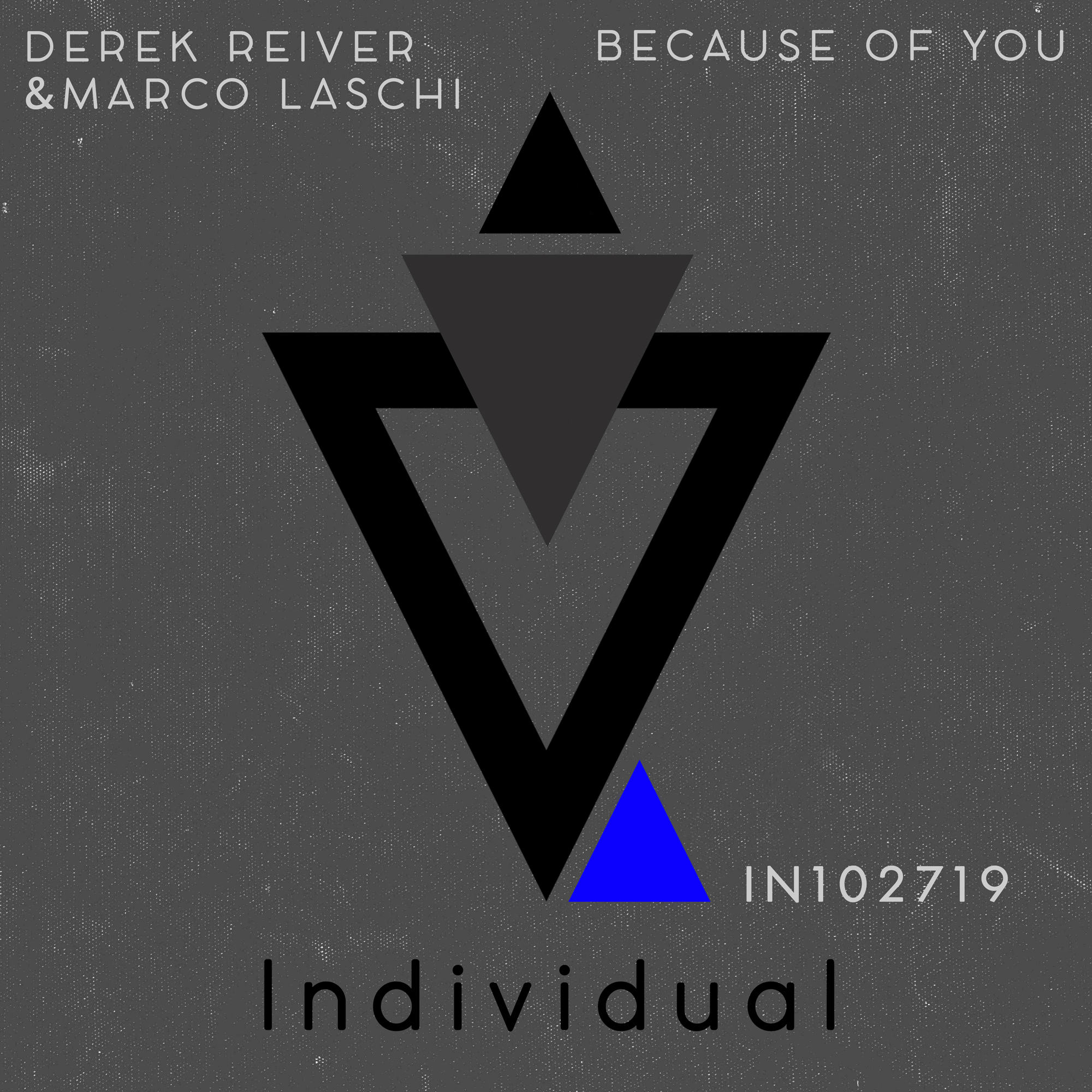 Derek Reiver & Marco Laschi - Because Of You